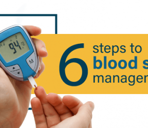 6 steps to manage your blood sugar when you are prone to diabetes