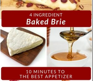 4 Ingredient Baked Brie Recipe – Light Meal