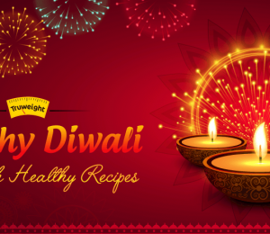 Healthy recipes for this diwali for guilt Free indulgences in Home Cooked Goodness