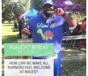 How racing and runners can make everyone themselves Welcome Podcast 102
