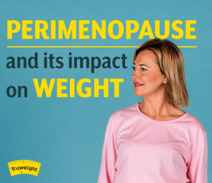What is perimenopause and how can it affect your weight?