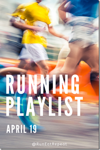 New Run Playlist April 19