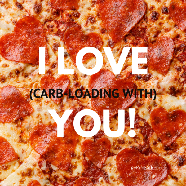 I LOVE (loading carbohydrates) YOU! Running Meme for Valentine's Day @RunEatRepeat