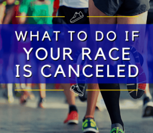 What to do if your race is canceled due to coronavirus